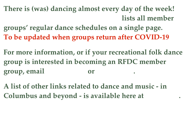 There is dancing almost every day of the week!